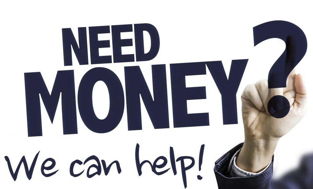 I Need money right now